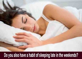 habit, sleeping, weekends